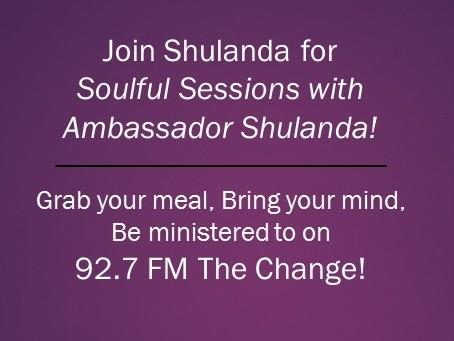 Soulful Sessions with AmbassadorShulanda