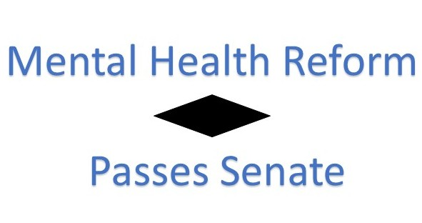 Mental Health Reform PassesSenate