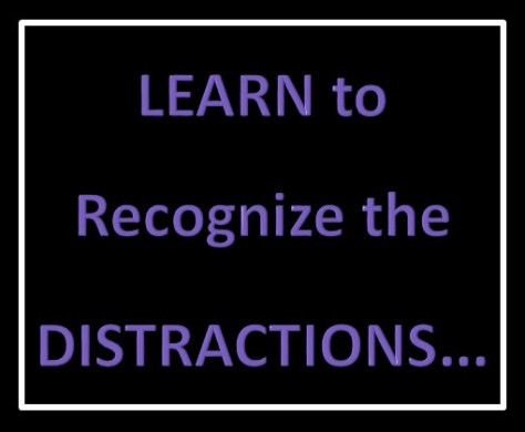 Learn How to Recognize Distractions