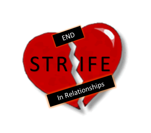 Eliminating Strife in Relationships